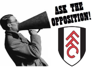 Ask the opposition fulham